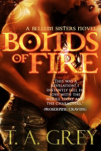 Bonds of Fire by T. A. Grey a paranormal erotic romance novel