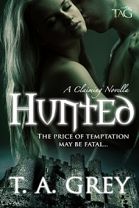Hunted: A Claiming Novella by T.A. Grey