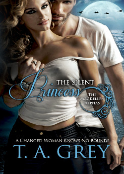 The Silent Princess by T. A. Grey