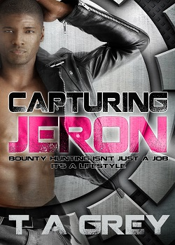 Capturing Jeron - sci-fi erotica by T. A. Grey